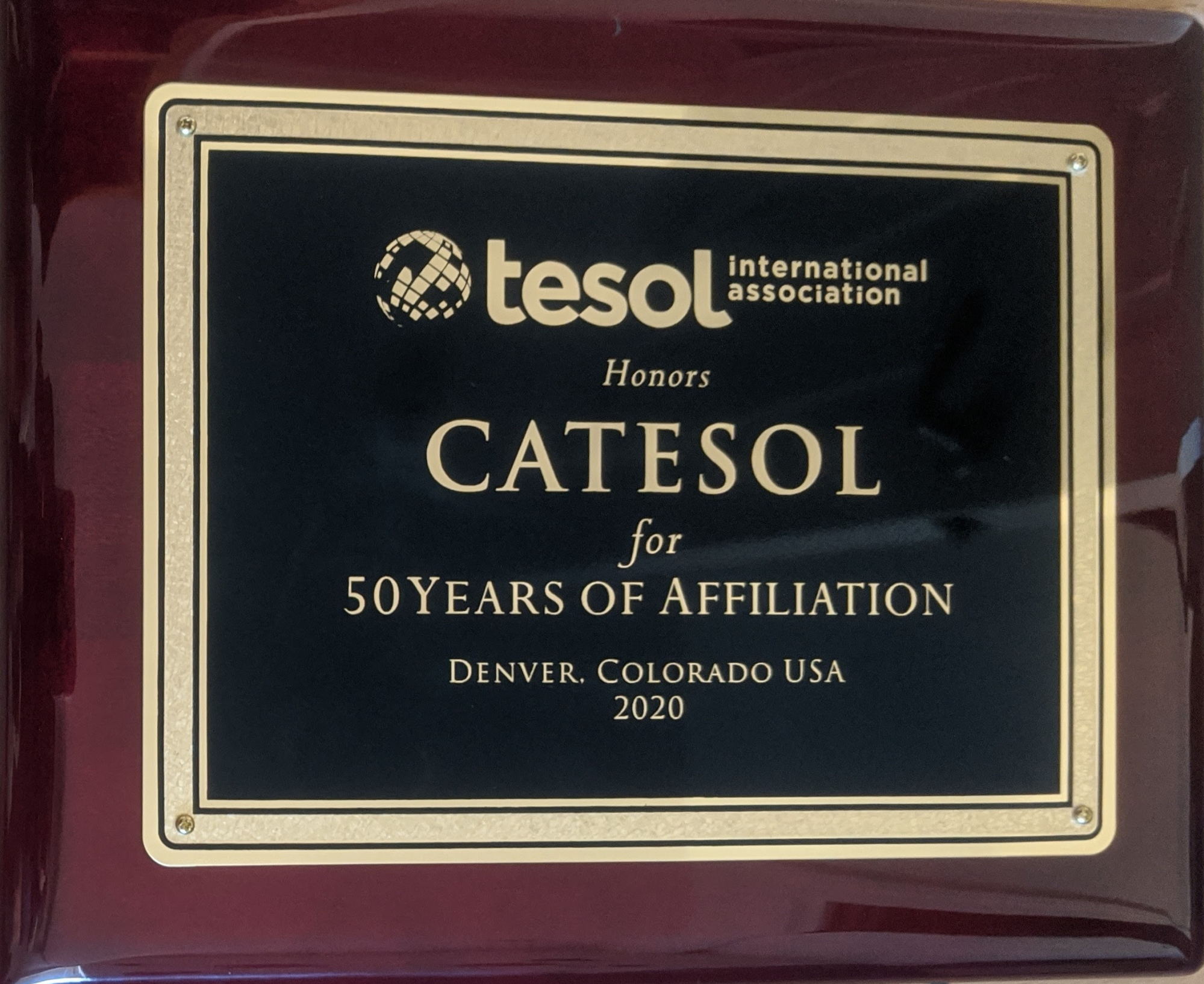 CATESOL plaque 50 years of affiliation